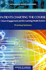 Patients Charting the Course (Learning Health System Series)