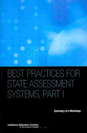 Best Practices for State Assessment Systems, Part I