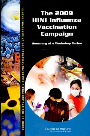 The 2009 H1N1 Influenza Vaccination Campaign
