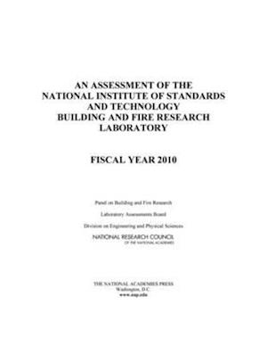 An Assessment of the National Institute of Standards and Technology Building and Fire Research Laboratory