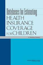 Databases for Estimating Health Insurance Coverage for Children