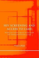 HIV Screening and Access to Care af Institute of Medicine