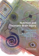 Nutrition and Traumatic Brain Injury