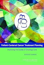 Patient-Centered Cancer Treatment Planning af Sharyl J Nass, Sharyl Nass, Margie Patlak