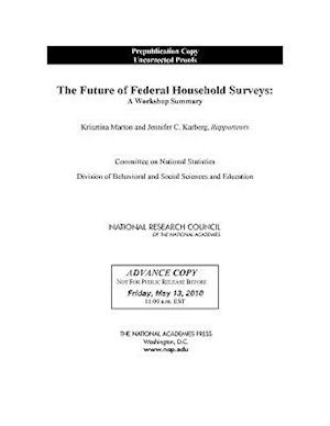 The Future of Federal Household Surveys