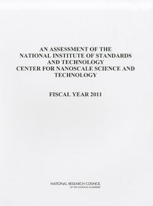An Assessment of the National Institute of Standards and Technology Center for Nanoscale Science and Technology