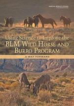 Using Science to Improve the Blm Wild Horse and Burro Program