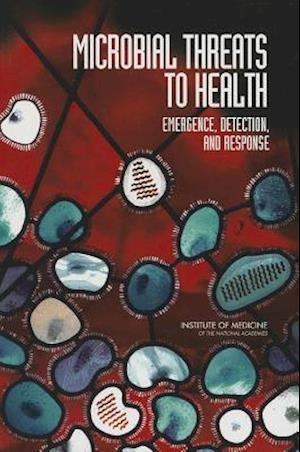 Microbial Threats to Health