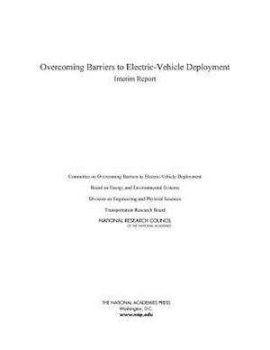 Overcoming Barriers to Electric-Vehicle Deployment