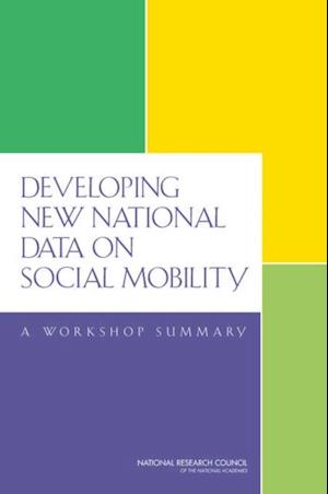 Developing New National Data on Social Mobility
