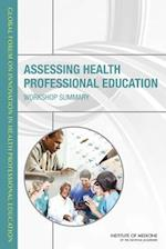 Assessing Health Professional Education af Patricia A. Cuff