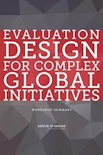 Evaluation Design for Complex Global Initiatives