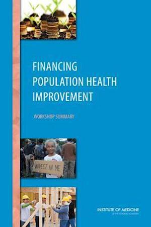 Financing Population Health Improvement