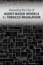 Assessing the Use of Agent-Based Models for Tobacco Regulation af Board on Population Health and Public Health Practice