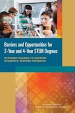 Barriers and Opportunities for 2-Year and 4-Year Stem Degrees
