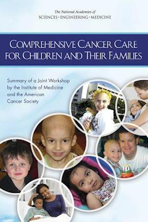 Comprehensive Cancer Care for Children and Their Families