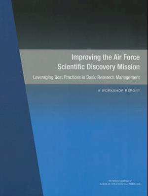 Improving the Air Force Scientific Discovery Mission