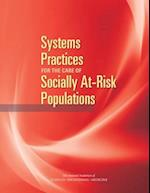 Systems Practices for the Care of Socially at-Risk Populations af Board on Population Health and Public Health Practice