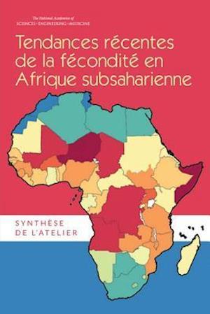 Tendances Recentes de la Fecondite en Afrique Subsaharienne