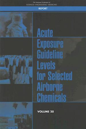 Bog, paperback Acute Exposure Guideline Levels for Selected Airborne Chemicals af Committee on Acute Exposure Guideline Levels