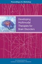 Developing Multimodal Therapies for Brain Disorders