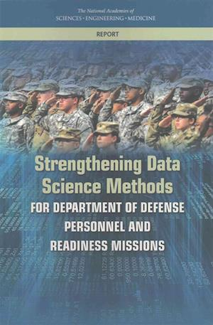 Strengthening Data Science Methods for Department of Defense Personnel and Readiness Missions