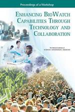 Enhancing Biowatch Capabilities Through Technology and Collaboration