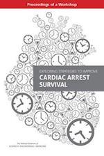 Exploring Strategies to Improve Cardiac Arrest Survival