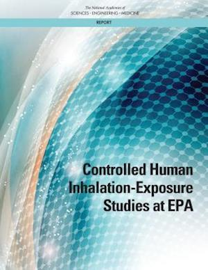 Controlled Human Inhalation-Exposure Studies at EPA