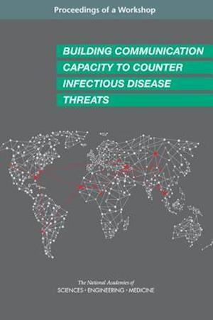 Building Communication Capacity to Counter Infectious Disease Threats