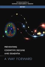 Preventing Cognitive Decline and Dementia (Consensus Study Report)