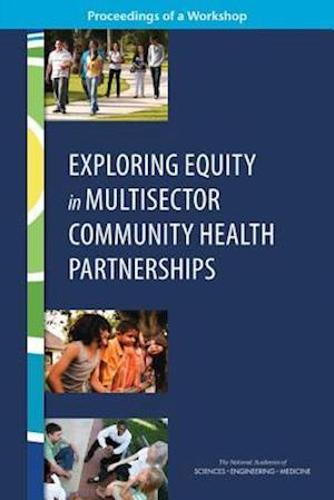 Exploring Equity in Multisector Community Health Partnerships