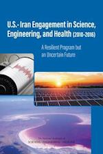 U.S.-Iran Engagement in Science, Engineering, and Health (2010-2016)
