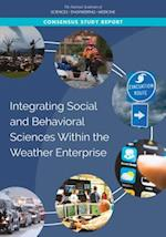 Integrating Social and Behavioral Sciences Within the Weather Enterprise