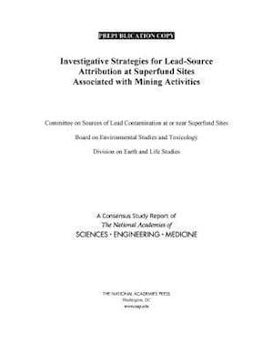 Investigative Strategies for Lead-Source Attribution at Superfund Sites Associated with Mining Activities