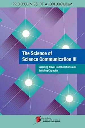 The Science of Science Communication III