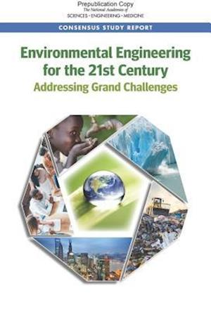 Environmental Engineering for the 21st Century