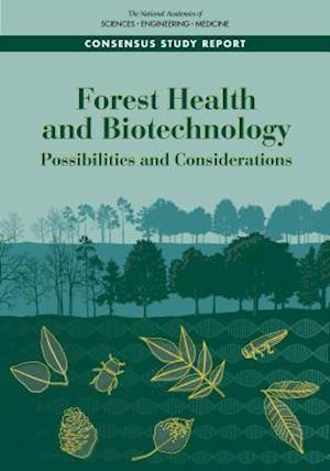 Forest Health and Biotechnology