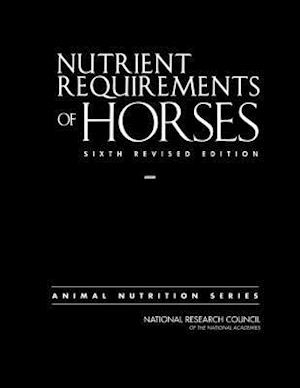 Nutrient Requirements of Horses