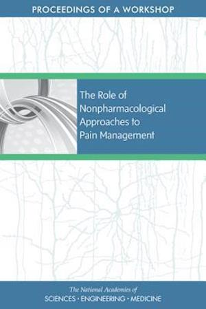The Role of Nonpharmacological Approaches to Pain Management