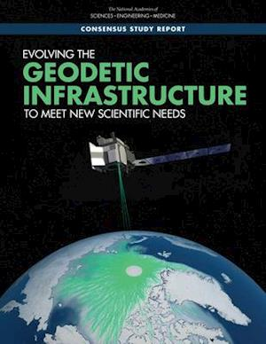 Evolving the Geodetic Infrastructure to Meet New Scientific Needs