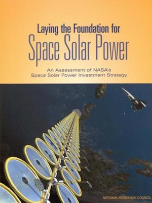 Laying the Foundation for Space Solar Power