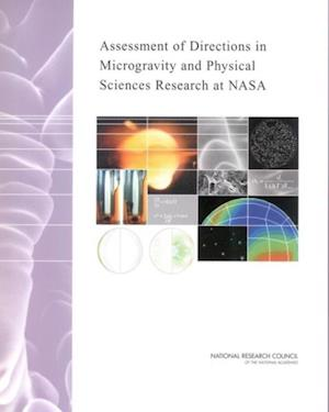 Assessment of Directions in Microgravity and Physical Sciences Research at NASA