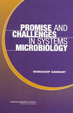 Promise and Challenges in Systems Microbiology