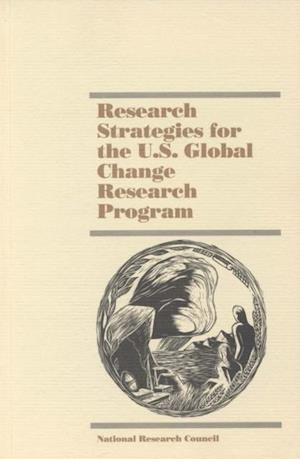 Research Strategies for the U.S. Global Change Research Program