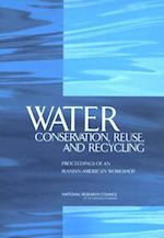 Water Conservation, Reuse, and Recycling
