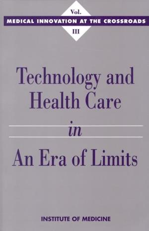 Technology and Health Care in an Era of Limits