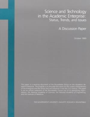 Science and Technology in the Academic Enterprise