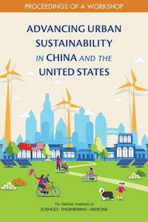 Advancing Urban Sustainability in China and the United States