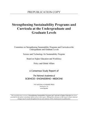 Strengthening Sustainability Programs and Curricula at the Undergraduate and Graduate Levels